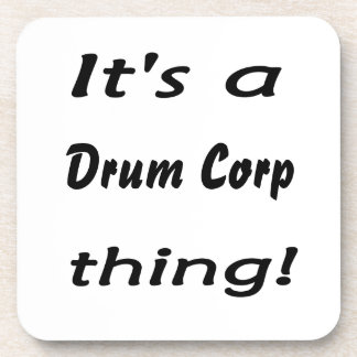 It's a drum corp thing! drink coasters