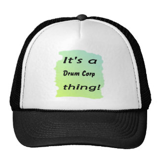 It's a drum corp thing! trucker hat