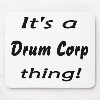 It's a drum corp thing! mouse pad
