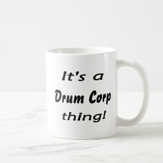 It's a drum corp thing! coffee mug