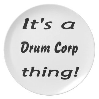 It's a drum corp thing! dinner plates