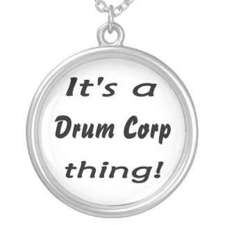 It's a drum corp thing! round pendant necklace