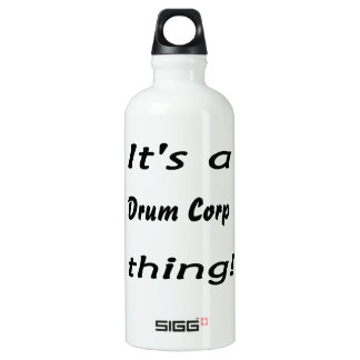 It's a drum corp thing! SIGG traveler 0.6L water bottle