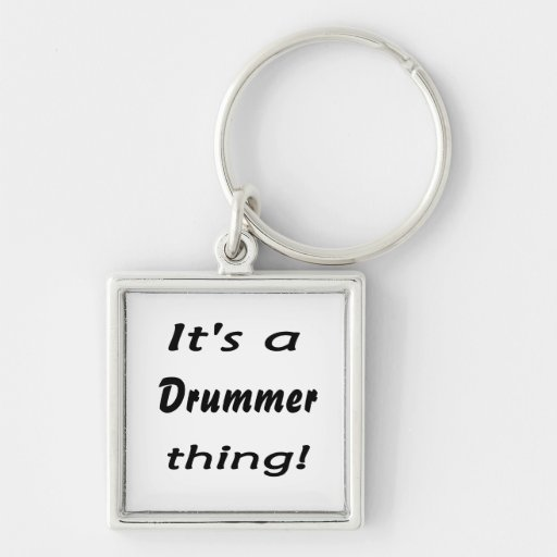 It's a drummer thing! Silver-Colored square keychain