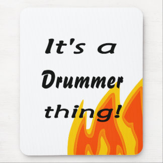 It's a drummer thing! mouse pad