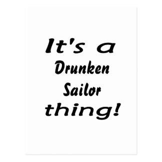 It's a drunken sailor thing! postcard