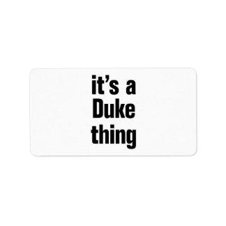 its a duke thing address label