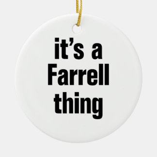 its a farrell thing Double-Sided ceramic round christmas ornament