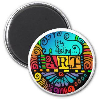 It's a Feeling - Art - Circular magnet