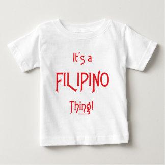 It's a Filipino Thing! Baby T-Shirt