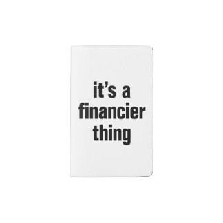 its a financier thing pocket moleskine notebook cover with notebook