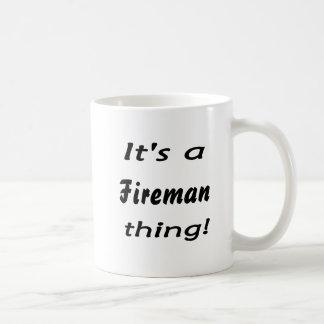 It's a fireman thing! classic white coffee mug