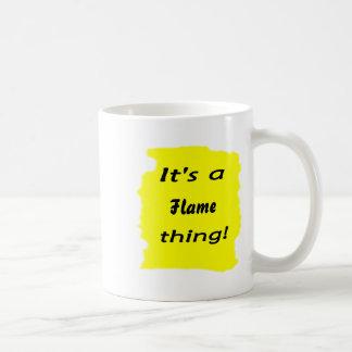 It's a flame thing! classic white coffee mug