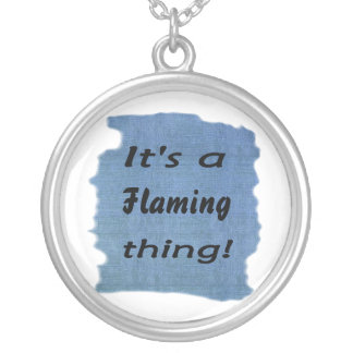 It's a flaming thing! necklaces