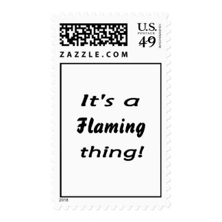 It's a flaming thing! postage