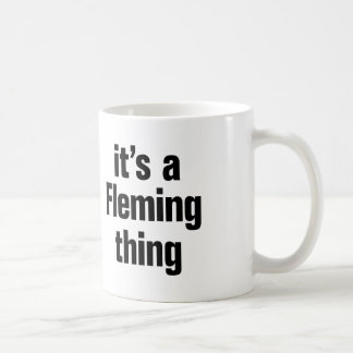 its a fleming thing coffee mug