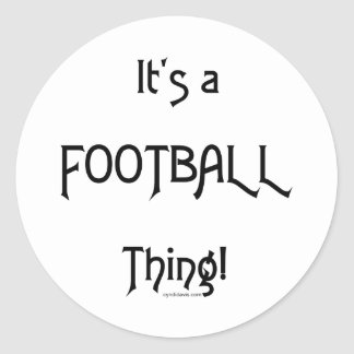 It's a Football Thing! Stickers