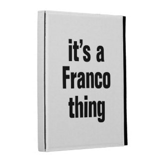 its a franco thing iPad cases