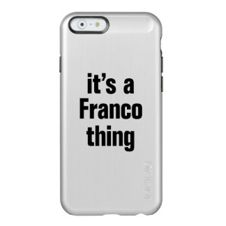 its a franco thing incipio feather® shine iPhone 6 case