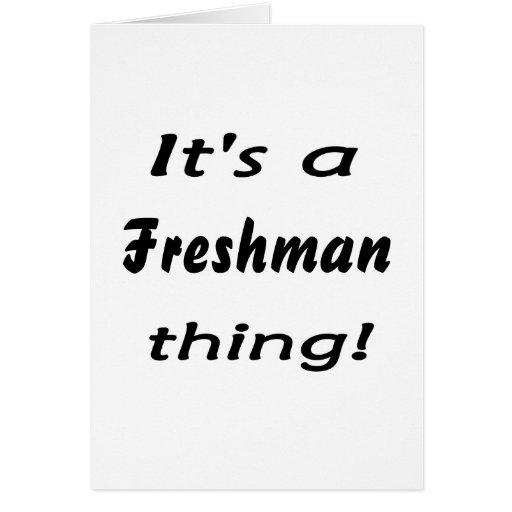 It's a freshman thing! card