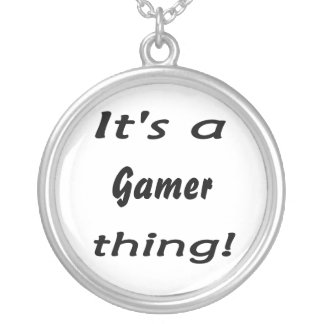 It's a gamer thing round pendant necklace