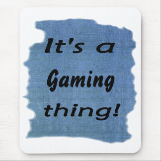 It's a gaming thing! mouse pad
