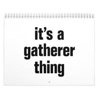 its a gatherer thing calendar