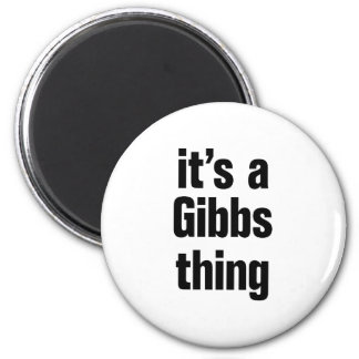 its a gibbs thing 2 inch round magnet