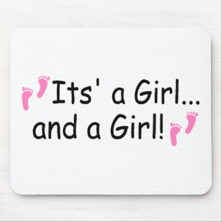 Its A Girl and A Girl Twin Girls Mouse Pad
