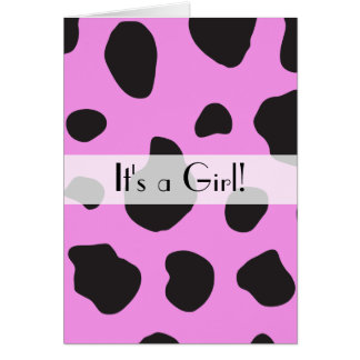 It's a Girl - Animal Print, Cow Spots - Pink Black Card