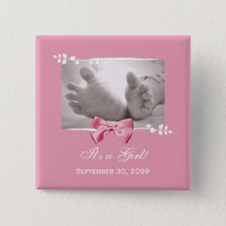 Its a Girl Baby Shower Elegant Birth Announcement Pinback Button
