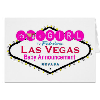 It's a GIRL Las Vegas Baby Announcement Card!
