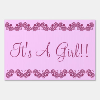 It's a girl lawn sign