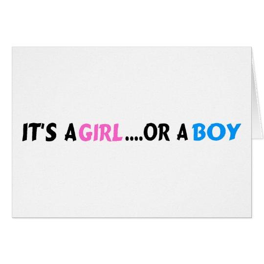 It's A Girl Or A Boy Card