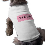 ITS A GIRL PINK DOG TEE