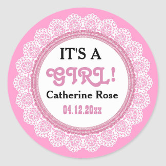 IT'S a GIRL!  Pink Lace Custom Name Date V01 Classic Round Sticker
