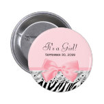 Its a Girl Shower Pink Ribbon and Lace Zebra Print Pinback Button