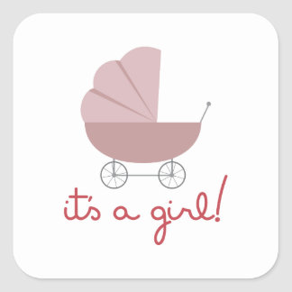 Its A Girl Square Sticker
