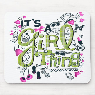 It's A Girl Thang Mouse Pad