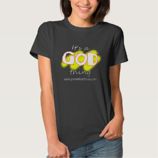 Its A God Thing T-shirt
