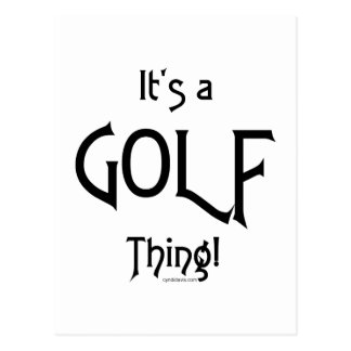 It's a Golf Thing! Postcard
