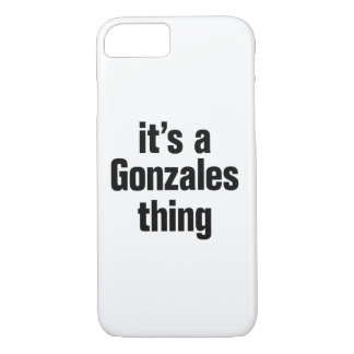 its a gonzales thing iPhone 8/7 case