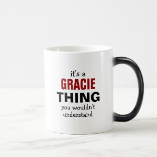 It's a Gracie thing you wouldn't understand Magic Mug