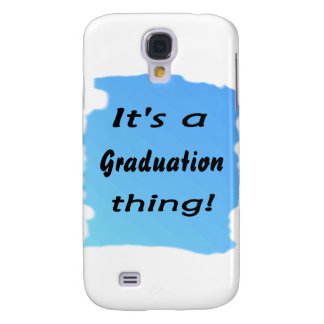 It's a graduation thing! samsung galaxy s4 cover