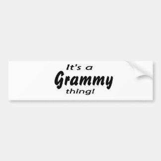 It's a grammy thing! bumper sticker