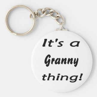 It's a granny thing! keychain