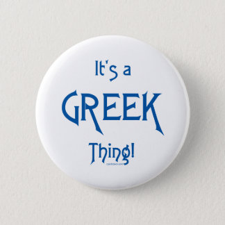 It's a Greek Thing! Button