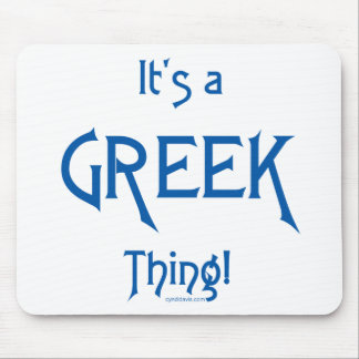 It's a Greek Thing! Mouse Pad