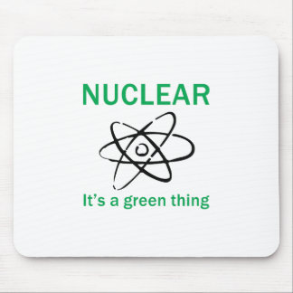 ITS A GREEN THING MOUSE PAD