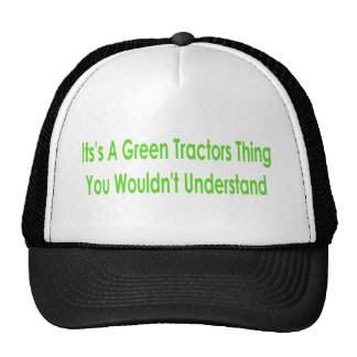 Its A Green Thing You Wouldnt Understand Trucker Hat
